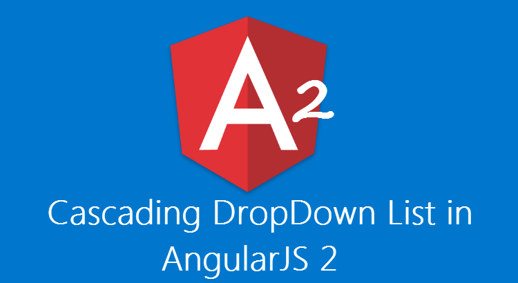 Cascading DropDown List using Angular 2