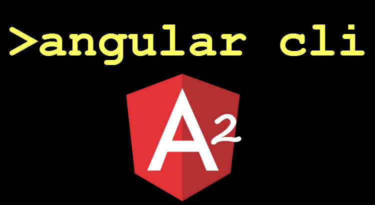 Angular CLI is here for AngularJS 2