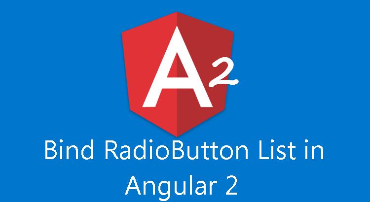 Bind RadioButton List in Angular 2