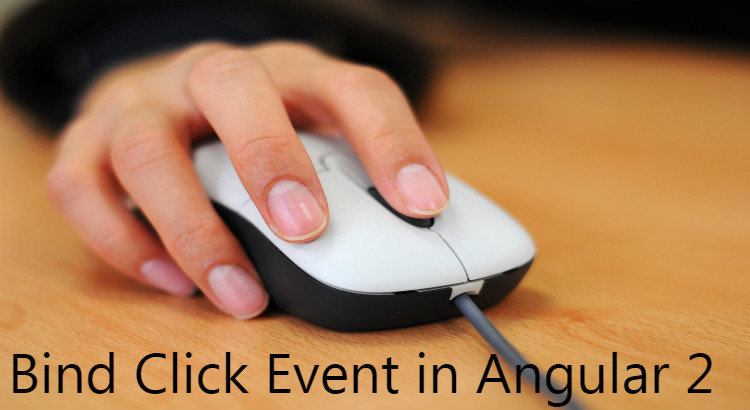 How to bind Click event in Angular 2