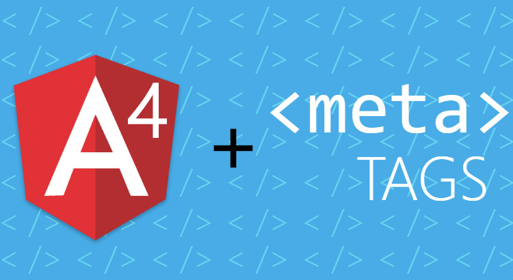 How to set HTML Meta tags using Angular 4